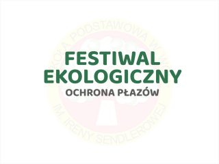 Festiwal Ekologiczny – Ochrona płazów - miniatura